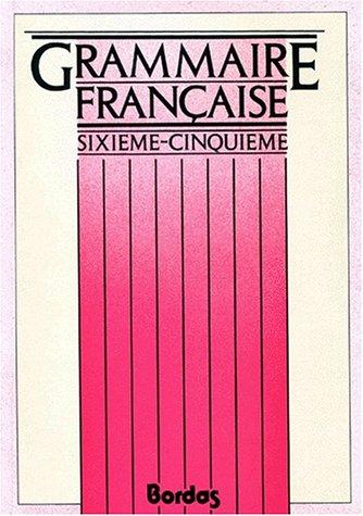 Grammaire, 6e - 5e