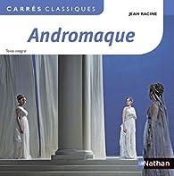 Andromaque par Jean Racine