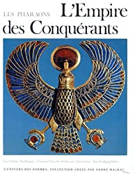L'empire des conquérants : L'egypte au nouvel empire, 1560-1070 avant Jésus-Christ