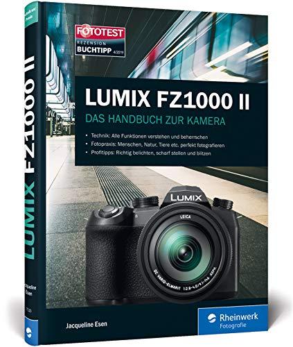 Lumix FZ1000 II: Das Handbuch zur Kamera