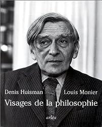 Visages de la philosophie. : Les philosophes d'expression française du XXème siècle