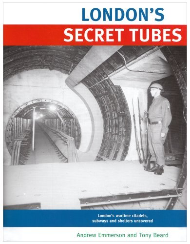 London's Secret Tubes by Andrew Emmerson (2008-08-02)