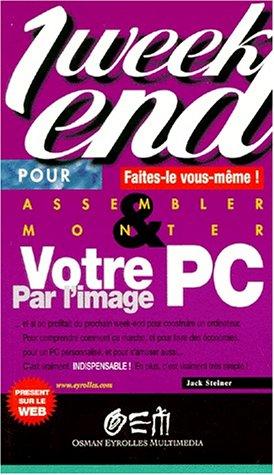 Monter votre PC par image par Jack Steiner