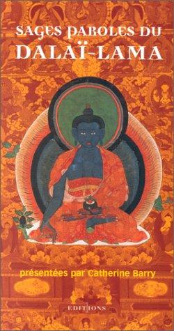 Sages paroles du Dalaï Lama par Catherine Barry