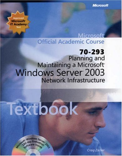 70-293 Planning and Maintaining a Microsoftwindowsserver 2003 Network Infrastructure Lab Manual (Microsoft Official Academic Course)