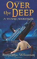 Over the Deep: A Titanic Adventure