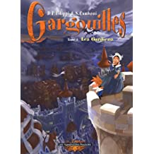 Gargouilles, Tome 3 : Les Gardiens