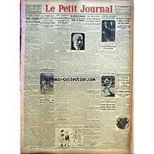 PETIT JOURNAL (LE) [No 23634] du 01/10/1927 - DANS LE CIEL DE L'EUROPE - A RAMBOUILLET - LE CONSEIL DES MINISTES ET LE CAS DE M. RAKOWSKY - 200 MILLIONS D'INDEMNITE AUX PETITS ZONIERS - LE NOUVEAU LORD-MAIRE DE LA CITE DE LONDRES - M. VENIZELOS EST MALADE - LE MATCH DE BOXE TUNNEY- DEMPSEY - CHAMPIONNAT DE FRANCE DE GOLF - G. DUNCAN - COSTES COMPTE PARTIR POUR FRANCHIR L'ATLANTIQUE SUD - LA SANTE DE M. SARRAUT