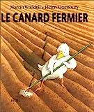 canard fermier (Le) | Waddell, Martin (1941-....). Auteur