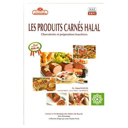 Les produits carnés halal: Charcuteries et préparations bouchères
