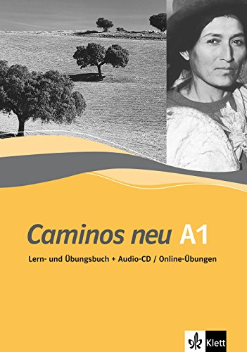 Caminos neu A1: Lern-und Übungsbuch mit Audio-CD/Online-Übungen