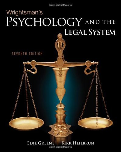 Wrightsman's Psychology and the Legal System by Greene, Edith, Heilbrun, Kirk (2010) Hardcover
