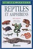 Reptiles et amphibiens. 400 espèces