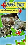 Dad's Army: The Day The Balloon Went Up [VHS]