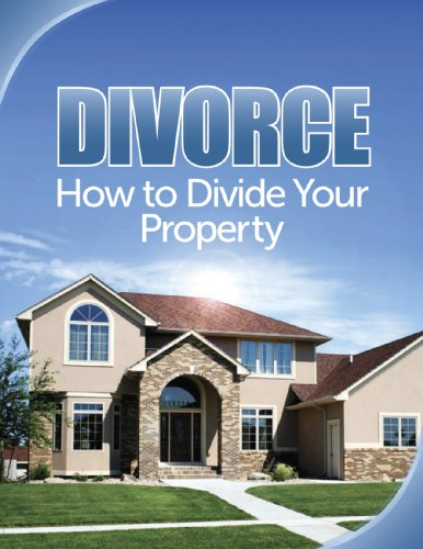 Divorce:  How to Divide Your Property (English Edition) por Dianne Ophelia