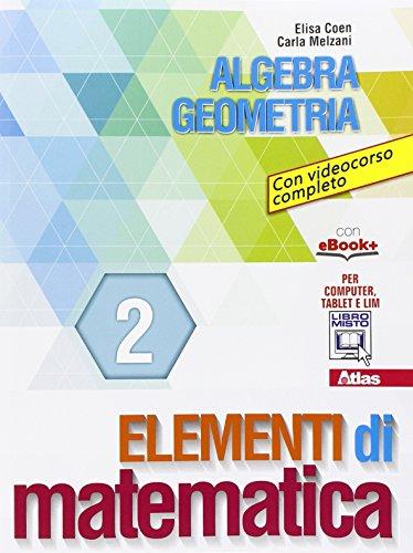 Elementi di matematica 2. Con e-book. Con espansione online. Per gli Ist. tecnici e professionali