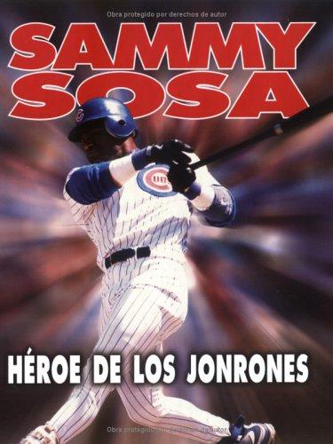 Sammy Sosa: Home Run Hero (Lerner Sports Achievers Spanish Series) por Jeff Savage