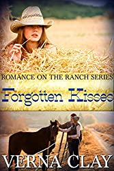 Forgotten Kisses (Romance on the Ranch Book 8)