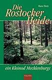 Die Rostocker Heide: Ein Kleinod Mecklenburgs