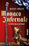 Monaco Infernale: Ein Fall für Hans Josef Strauß (Monaco-Krimis, Band 2) - Moses Wolff