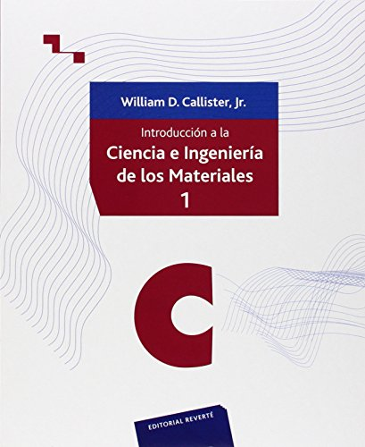 Introducción a la Ciencia e Ingeniería de los materiales. Volumen 1 por Unknown.