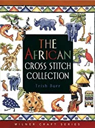 The African Cross Stitch Collection (Milner Craft Series)
