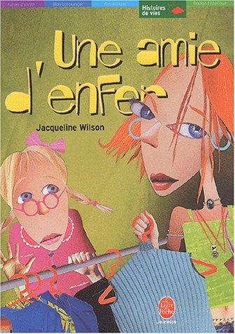 Une amie d'enfer par Jacqueline Wilson