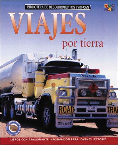 Viajes Por La Tierra (Two-Can Discovery Guides (Spanish Paperback)) por Deborah Chancellor