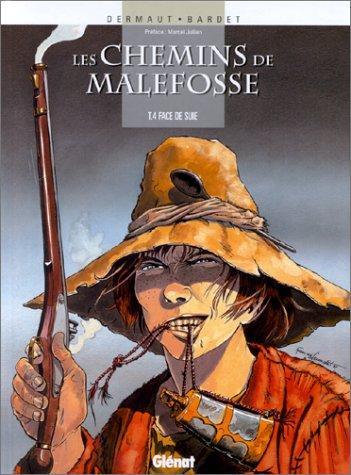 Les Chemins de Malefosse, tome 4 : Face de suie