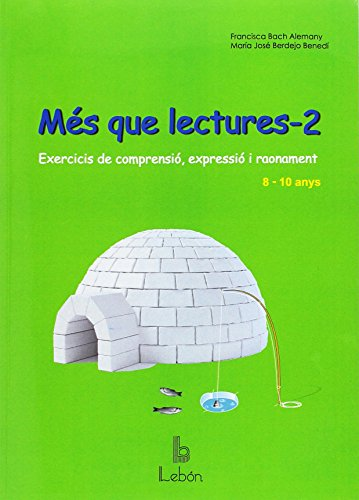 MES QUE LECTURES-2: Exercicis de comprensió, expressió i raonament