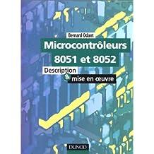 MICROCONTROLEURS 8051 ET 8052. Description et mise en oeuvre