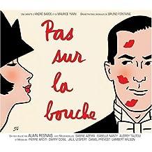 Pas Sur La Bouche: Un Film Realise Par Alain Resnais