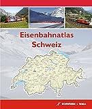 Eisenbahnatlas Schweiz: Railatlas Suisse - Svizzera - Switzerland -