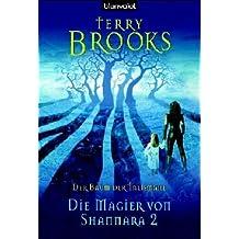 Die Magier von Shannara 2. Der Baum der Talismane
