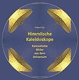 Himmlische Kaleidoskope: Fantastische Bilder aus dem Universum