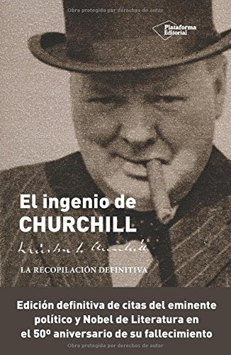 Ingenio De Churchill, El por Richard M. Langworth (Ed.)