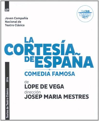 La cortesía de España por Lope de Vega