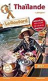 Guide du Routard Thaïlande 2017