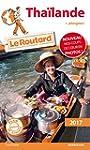Guide du Routard Tha�lande 2017: + Pl...
