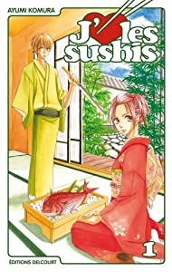 J'aime les sushis Edition simple Tome 1
