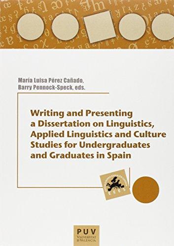 Writing and Presenting a Dissertation on Lingüstics, Applied Lingustics and cult (Educació. Laboratori de Materials)