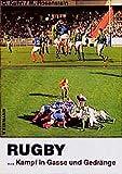 Rugby: ... Kampf in Gasse und Gedränge