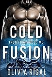 Cold Fusion (An Iron Tornadoes MC Romance Book 3) (English Edition)