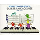 John Thompson'S Easiest Piano Course Part 2 Revised Edition Pf