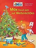Max freut sich auf Weihnachten (Max-Bilderbücher)