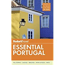 Fodor's Essential Portugal (Travel Guide, Band 1)