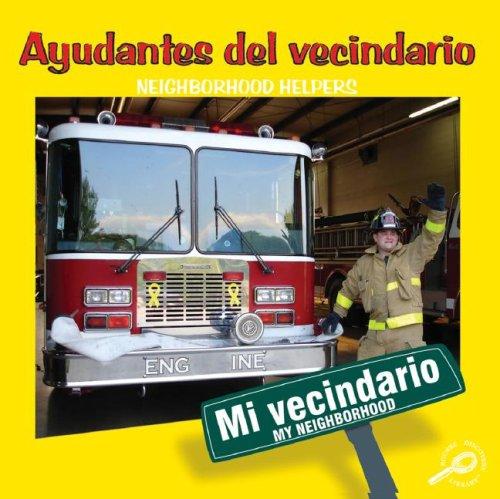 Ayudantes del Vecindario/Neighborhood Helpers (My Neighborhood Discovery Library (Bilingual Edition))