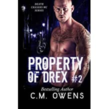 Property of Drex #2: Volume 2 (Death Chasers MC series) by C.M. Owens (2016-04-27)