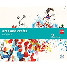 Arts and crafts. 2 Primary. Savia. Andalucía - 9788416346370