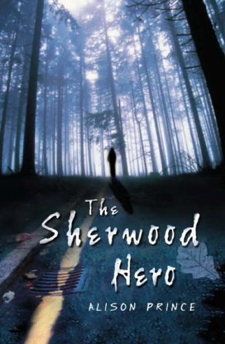 The Sherwood Hero
